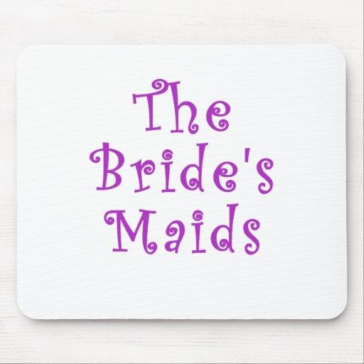The Brides Maids Mouse Pads