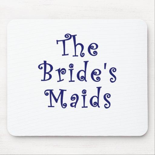 The Brides Maids Mouse Pad