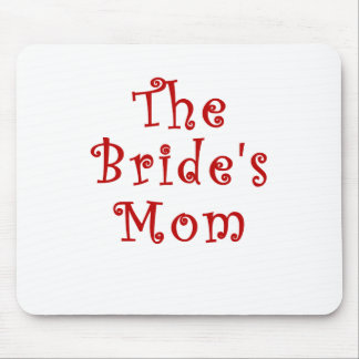 The Brides Mom Mouse Pad