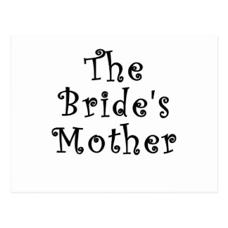 The Brides Mother Post Card