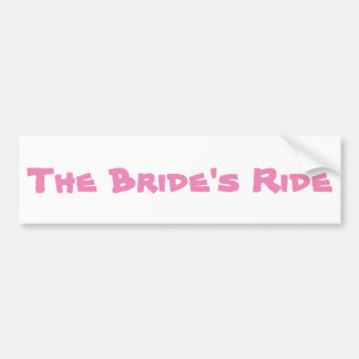 The Bride's Ride Bumper Sticker
