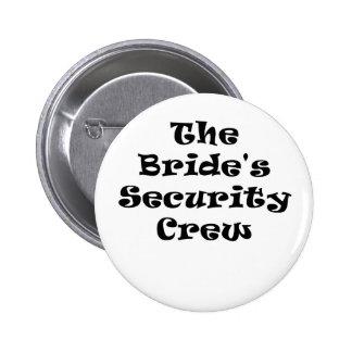 The Brides Security Crew Button