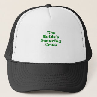 The Brides Security Crew Trucker Hat