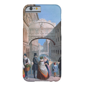 The Bridge of Sighs, Venice, engraved by Brizeghel Barely There iPhone 6 Case