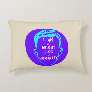 The Bright Side Of Humanity Accent Pillow