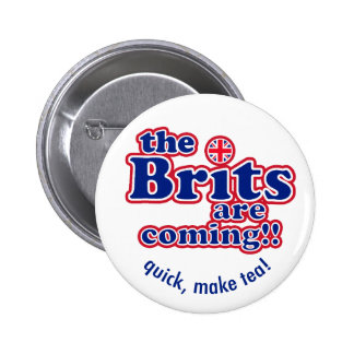 The Brits are Coming!, Quick, make tea! Button