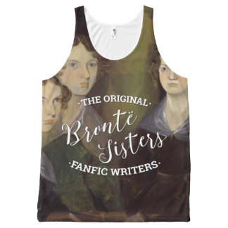 The Bronte Sisters - The Original Fanfic Writers All-Over-Print Tank Top