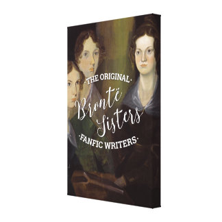 The Bronte Sisters - The Original Fanfic Writers Canvas Print
