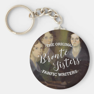 The Bronte Sisters - The Original Fanfic Writers Keychain