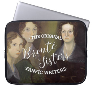 The Bronte Sisters - The Original Fanfic Writers Laptop Sleeve