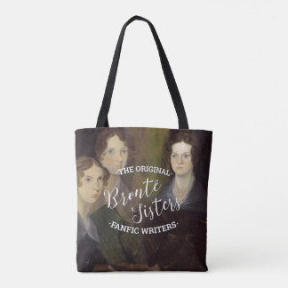 The Bronte Sisters - The Original Fanfic Writers Tote Bag