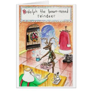 the Brown Nosed Reindeer Card