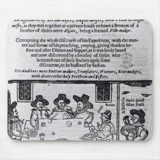 The Brownist Conventicle', published in 1641 Mouse Pad