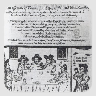 The Brownist Conventicle', published in 1641 Square Stickers