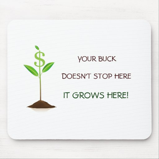 The Buck Doesn't Stop Here Mousepad