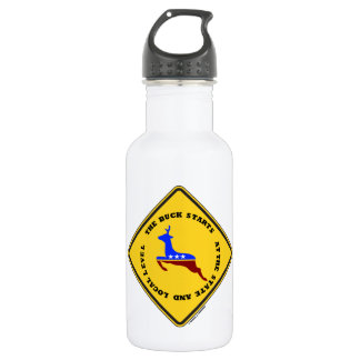 The Buck Starts At The State And Local Level Sign Stainless Steel Water Bottle