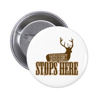 The Buck Stops Here Deer Hunter 2 Inch Round Button
