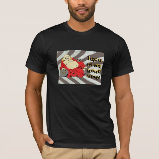 The Buddha (luck is on your side) T-Shirt