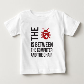 The Bug is between the computer and the chair Baby T-Shirt