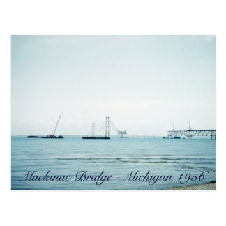 The Building of the Mackinac Bridge Michigan Post Cards