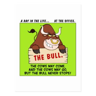 The Bull Here Never Stops Postcards