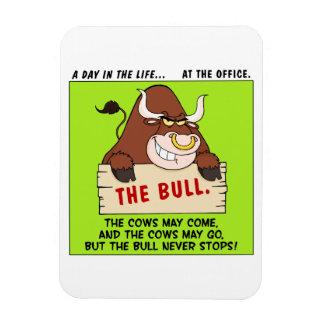 The Bull Here Never Stops Rectangular Photo Magnet