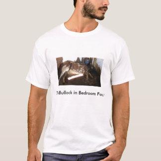 The Bullock in Bedroom Four T-Shirt