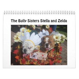 The Bully Sisters 2013 Calendar