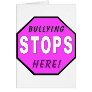 The Bullying Stops Here Greeting Card