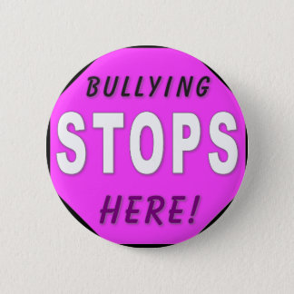 The Bullying Stops Here Pinback Button