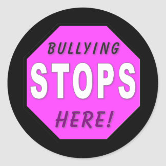 The Bullying Stops Here Round Sticker