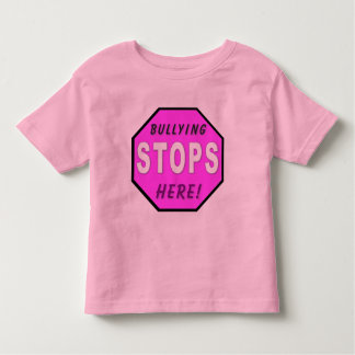 The Bullying Stops Here  Toddler T Shirt