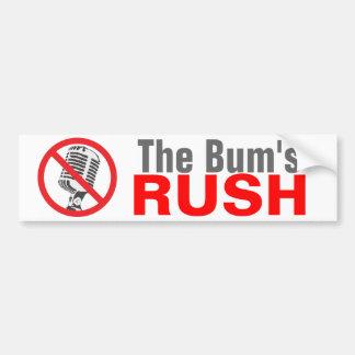 The Bum's RUSH Car Bumper Sticker