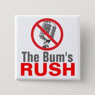 The Bum's RUSH Pinback Button