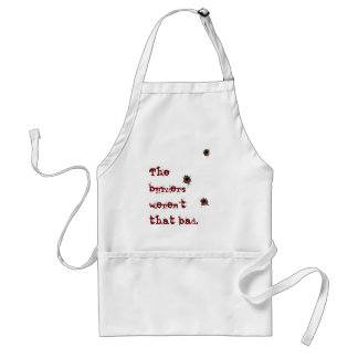 The burgers weren't that bad. Bullet Holes Adult Apron