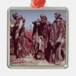 The Burghers of Calais Ornaments