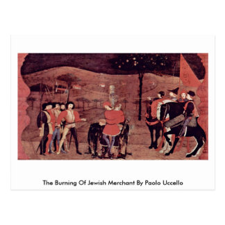 The Burning Of Jewish Merchant By Paolo Uccello Postcard