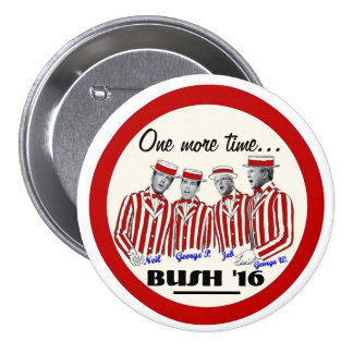 The Bush Brothers Button