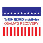 The Bush Recession was better than Obama's Recover Postcards
