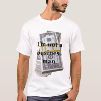 the business T-Shirt