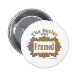 The Butler Was Framed! Buttons