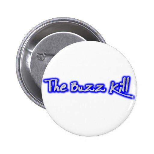 The Buzz Kill 2 Inch Round Button