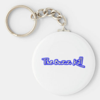 The Buzz Kill Basic Round Button Keychain