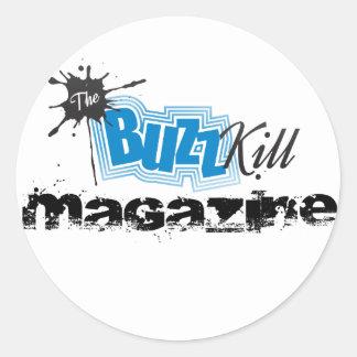 The Buzz Kill Magazine Round Stickers