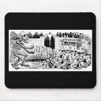 The Calavera of the Trolley Cars c. 1907, Mexico Mouse Pad