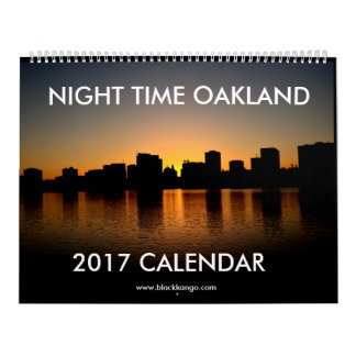 The Calendars Of Oakland: Night Time Oakland