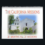 """The California Missions Calendar<br><div class=""""desc"""">This is of the 21 California Spanish Missions. Along California&#39;s Historic Mission Trail (El Camino Real aka The Royal Road) The California Mission Trail is 600-miles long California&#39;s Historic Missions are all located on or near Highway 101,  which roughly traces the original El Camino Real.</div>"""