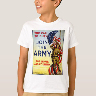The call to duty – Join the Army WWI Poster T-Shirt