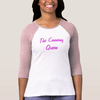 The Canning Queen T-Shirt