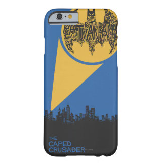 The Caped Crusader Barely There iPhone 6 Case